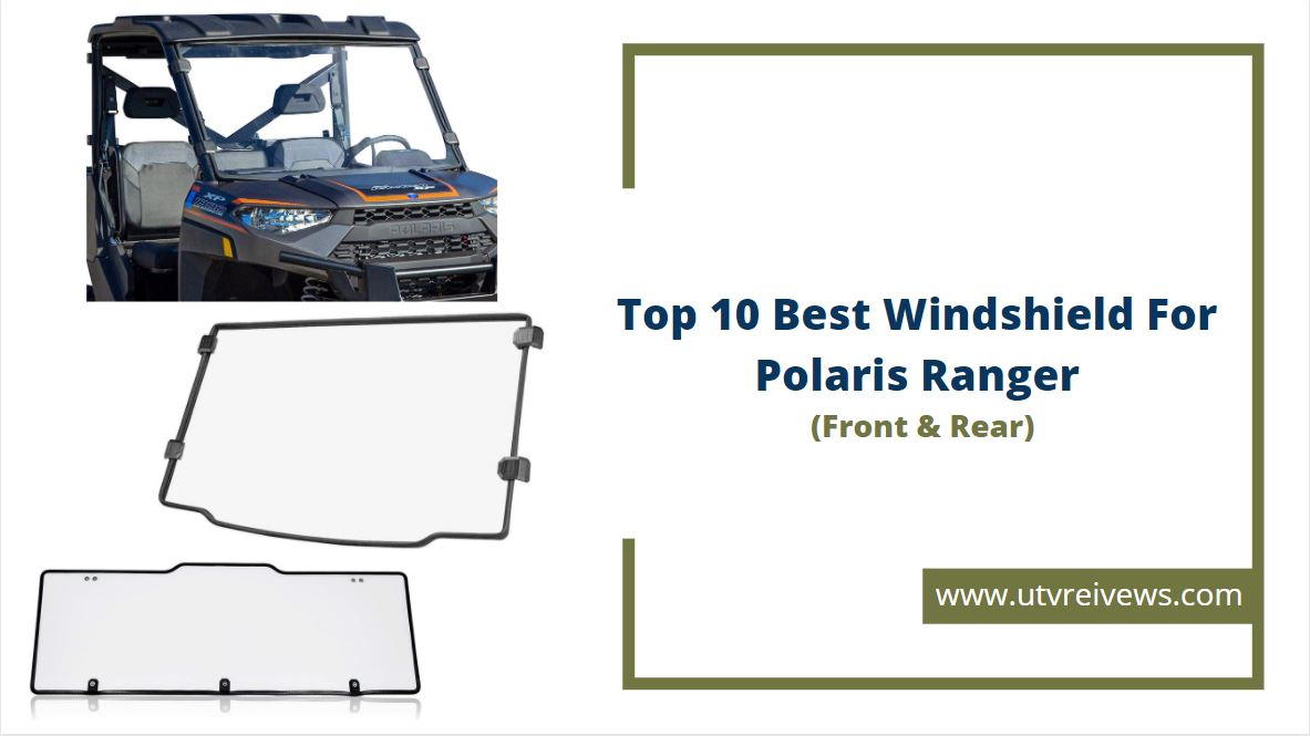 best windshield for polaris ranger